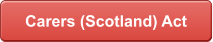 Carers (Scotland) Act
